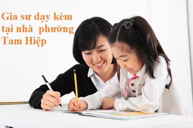 Gia sư dạy kèm tại nhà phường Tam Hiệp